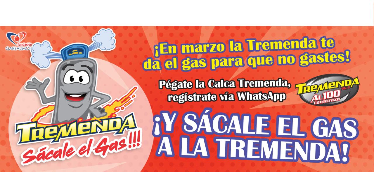 SÁCALE EL GAS A LA TREMENDA